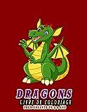 Dragons Livre de coloriage Pour Enfants De 3-9 ans: Livre d'activités pour enfants, Un beau cadeau pour les garçons, les filles, les jeunes enfants.