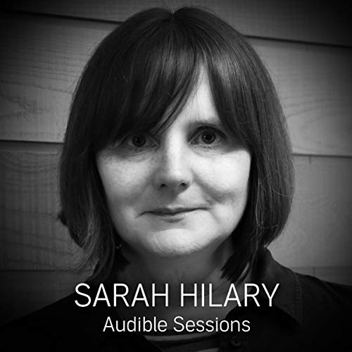 FREE: Audible Sessions with Sarah Hilary audiobook cover art