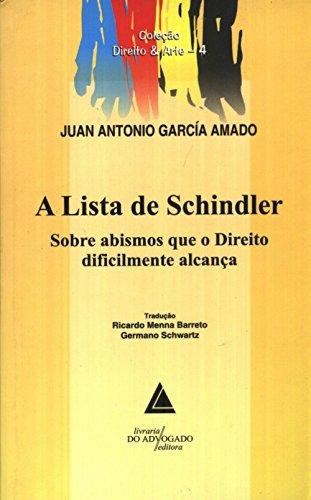 A Lista De Schindler: Sobre Abismos Que O Direito Dificilmente Alcança