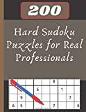 200 Hard Sudoku Puzzles for Real Professionals: solved sudoku, Brain Games Logic Puzzles with Solutions, Great funny Gift for Adults, Relax and Solve, Grandparents or Seniors