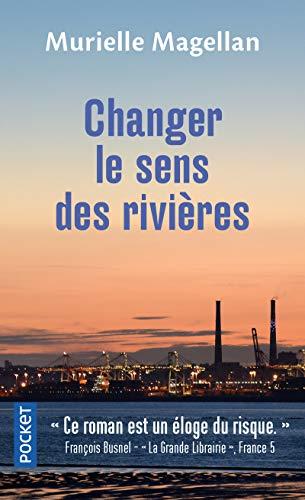 Changer le sens des rivières (Best)