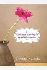 The Kindness Handbook: A Practical Companion Kindle Edition