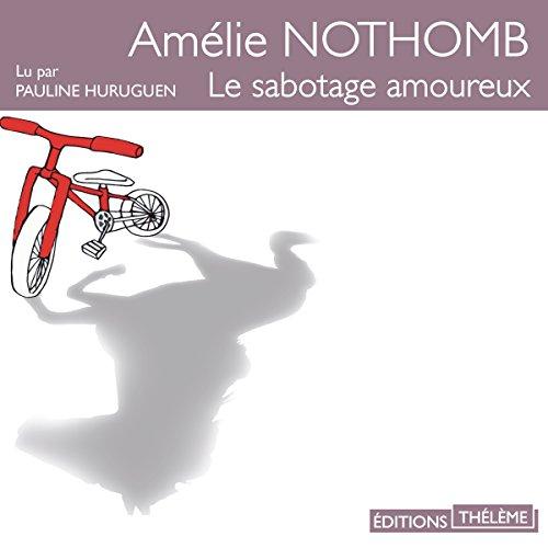 Le sabotage amoureux audiobook cover art