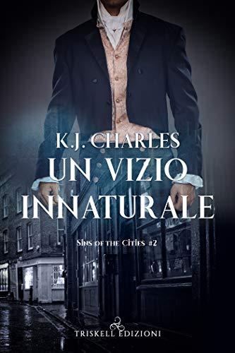 Un vizio innaturale (Sins of the Cities Vol. 2)