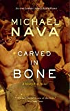 Carved in Bone: A Henry Rios Novel (Henry Rios Mysteries Book 2)