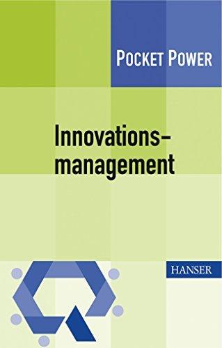Innovationsmanagement. Strategien, Methoden und Werkzeuge für systematische Innovationsprozesse. Pocket Power by Tobias Müller-Prothmann (2009-06-04)