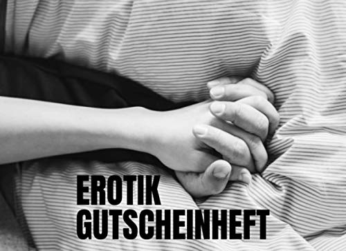 Erotik Gutscheinheft: 50 erotische Liebesgutscheine zum Verschenken für Männer und Frauen - Sex Coupons für Paare