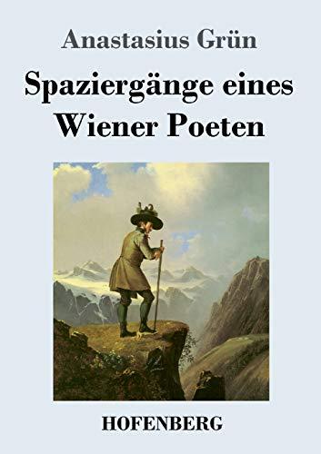 Spaziergänge eines Wiener Poeten