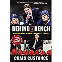 Behind the Bench: Inside the Minds of Hockey's Greatest Coaches【洋書】 [並行輸入品]