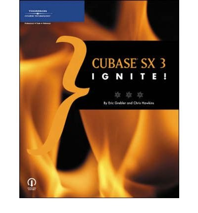 [(Cubase SX 3 Ignite!)] [by: Eric Grebler]