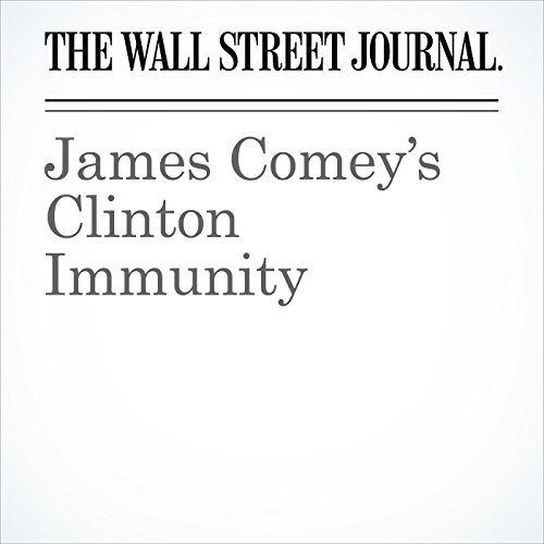 James Comey's Clinton Immunity audiobook cover art