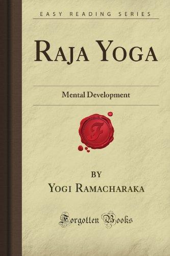 Raja Yoga: Mental Development (Forgotten Books)