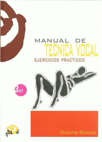 Manual de tecnica vocal (Pedagogia Teatral (ñaque))
