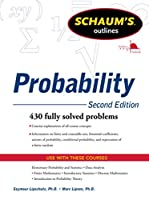 Probability: 430 Fully Solved Problems (Schaum's Outlines)