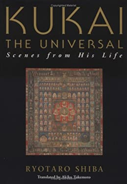 Kukai the Universal Scenes From His Llife