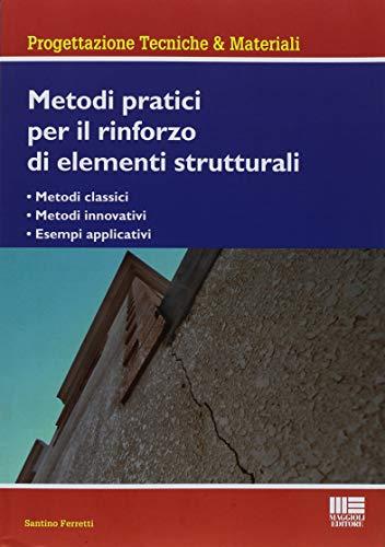 Metodi pratici per il rinforzo di elementi strutturali