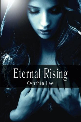 Book: Eternal Rising, Vol. 1 (Auriyanna Delmar - Link of Souls) by Cynthia Lee