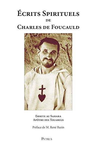 Écrits Spirituels de Charles de Foucauld (1858-1916)