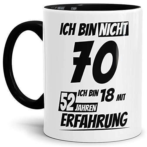 """Geburtstags-Tasse\""""Ich bin 70 mit 52 Jahren Erfahrung\"""" Innen & Henkel Schwarz/Geburtstags-Geschenk/Geschenk-Idee/Lustig/mit Spruch/Witzig/Spaß/Beste Qualität - 25 Jahre Erfahrung"""