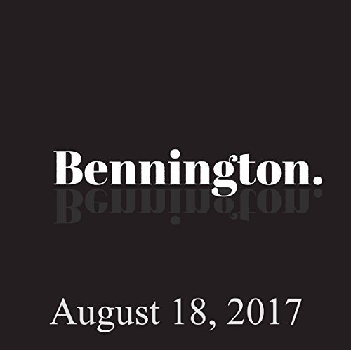 Bennington Archive, August 18, 2017 audiobook cover art