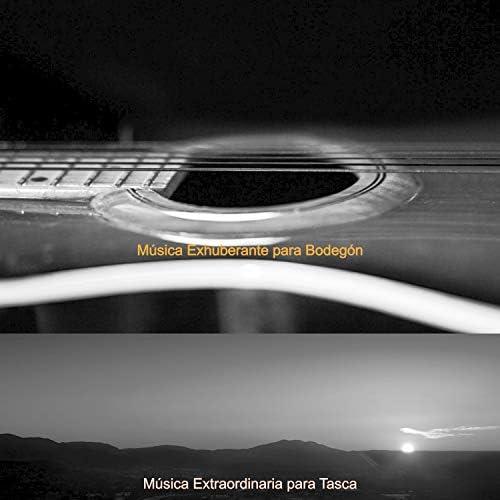 Música Extraordinaria para Tasca