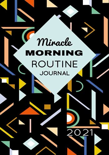 """The Miracle Morning Routine: Daily Diary 7-Step Morning Schedule give it like present for yourself to improve it - Gratitude Miracle Notebook Journal 7""""x10"""""""