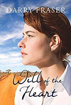 Will Of The Heart by [Darry Fraser]