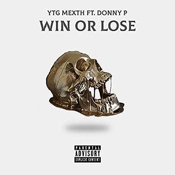 Win Or Lose (feat. YTG METXH)