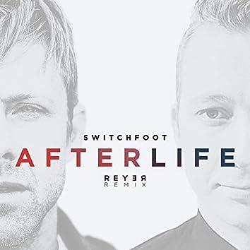 Afterlife (Reyer Remix)