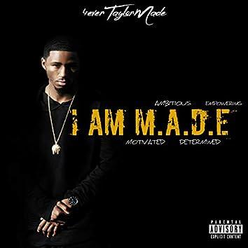 I Am Made