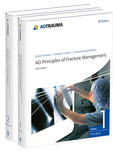 AO Principles of Fracture Management: Vol. 1: Principles, Vol. 2: Specific fractures
