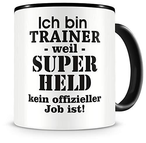 Samunshi® Ich bin Trainer Tasse Beruf Geschenk Kaffeetasse Teetasse Kaffeepott Kaffeebecher Becher Geburtstag schwarz 300ml
