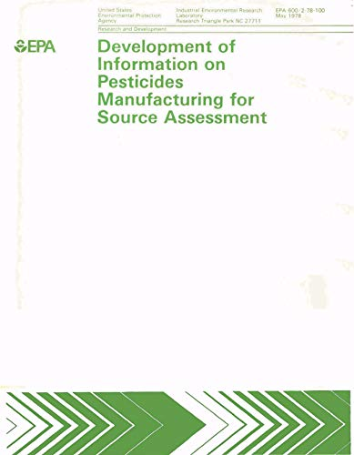 Development of Information on Pesticides Manufacturing for Source Assessment (English Edition)