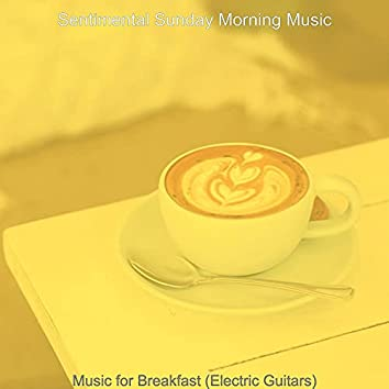 Music for Breakfast (Electric Guitars)