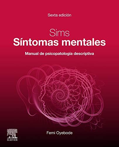 Sims. Síntomas mentales: Manual de psicopatología