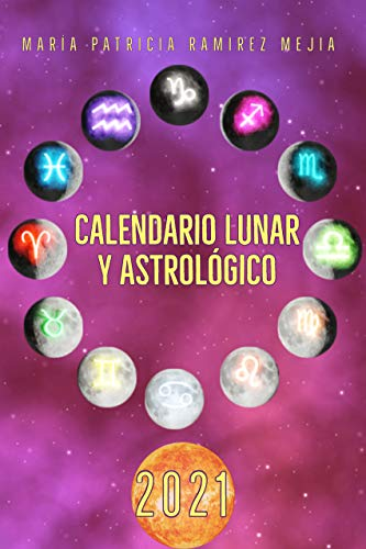 Calendario Lunar y Astrologico 2021 (Spanish Edition)   Kindle