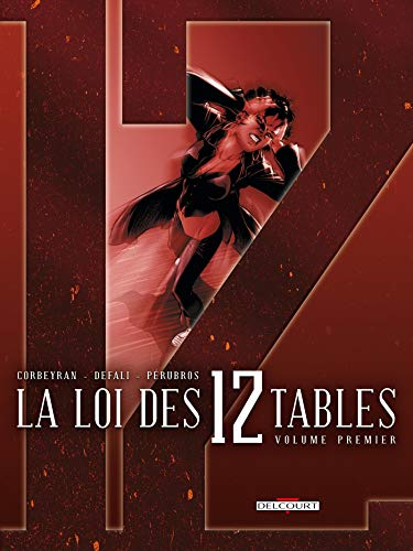 La Loi des 12 tables T01: Volume premier