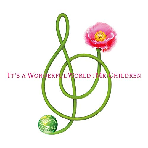 It's A Wonderful World / Mr.Children