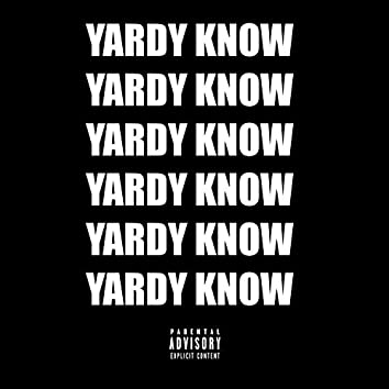 Yardy Know (feat. Shxppxrd)