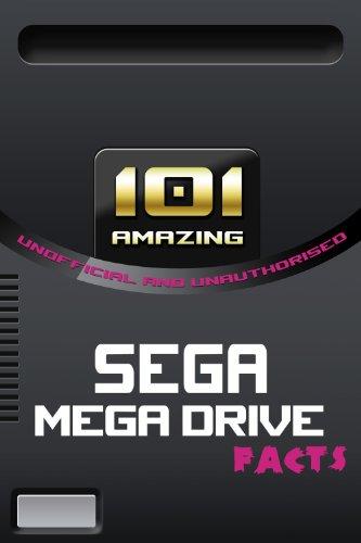 101 Amazing Sega Mega Drive Facts (Games Console History Book 4) (English...