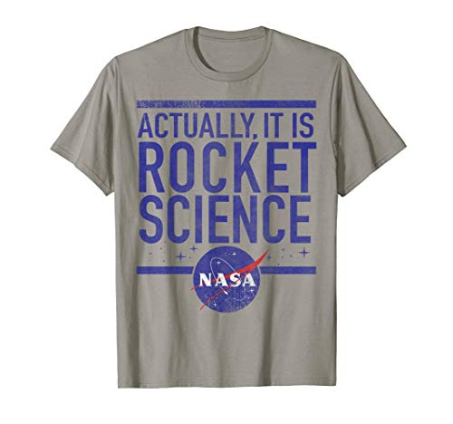 NASA Actually It Is Rocket Science T-Shirt