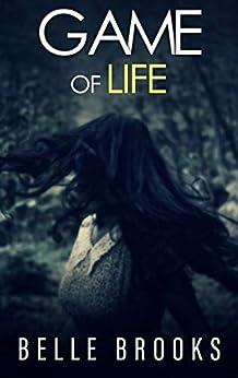 GAME OF LIFE: A Psychological Thriller by [Belle Brooks, Emma Wicker, Lauren Clarke]