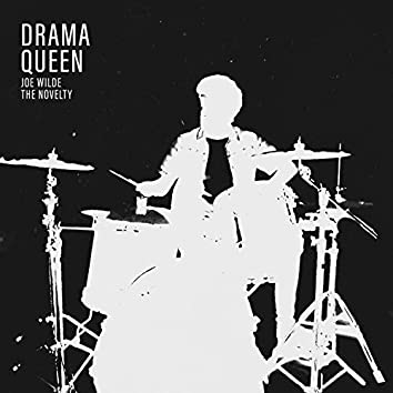 Drama Queen (feat. The Novelty)