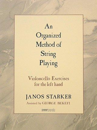 AN ORGANIZED METHOD - EXERCISES - arrangiert für Violoncello [Noten / Sheetmusic] Komponist: STARKER JANOS - VC