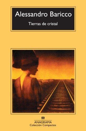 Tierras de cristal (Compactos) (Spanish Edition) by Alessandro Baricco (2013-08-31)