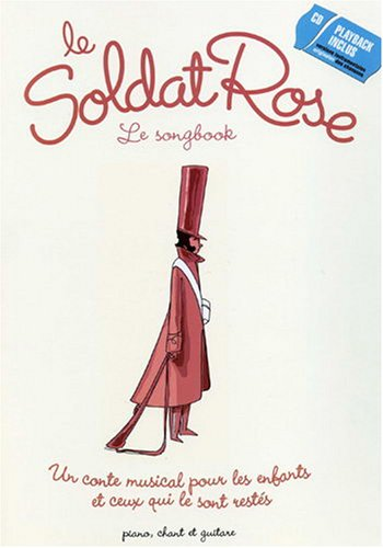 Le soldat rose - chant + piano + accords (+ 1 CD)