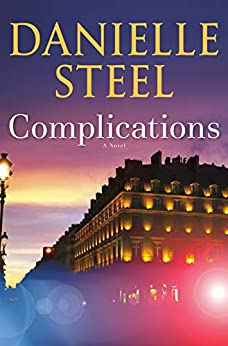 Complications: A Novel by [Danielle Steel]