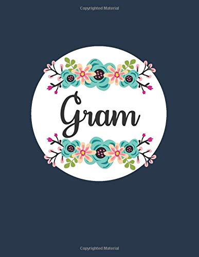 Gram: Personalized Gifts For Gram, Floral Blank Journal Notebook, A Diary For Writing and Notes, Navy Blue