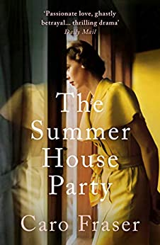 The Summer House Party by [Caro Fraser]