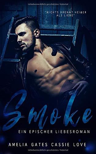 Smoke: Liebesroman